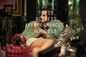 Top 10 Actress Performances of 2013