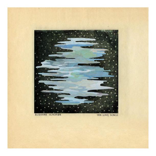 Susanne-Sundfør-Ten-Love-Songs-2015